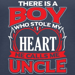 UNCLE - THERE IS A BOY WHO STOLE MY HEART - Women's Premium Tank Top