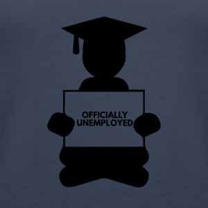 High School / Graduation: Officially Unemployed - Women's Premium Tank Top