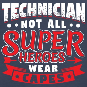 NOT ALL SUPERHEROES WEAR CAPS - TECHNICIAN - Women's Premium Tank Top
