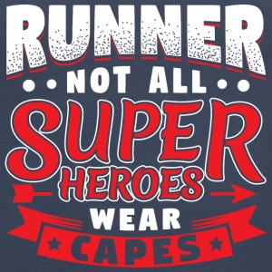 NOT ALL SUPERHEROES WEARCAPES - RUNNER - Women's Premium Tank Top