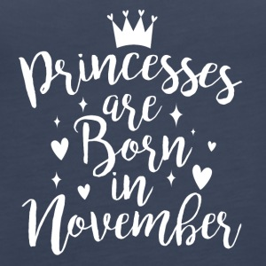 Princesses are born in November - Frauen Premium Tank Top