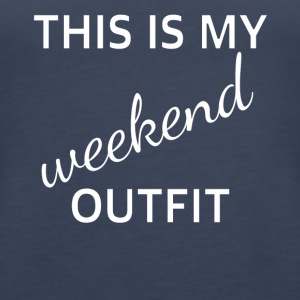 Outfit weekend - Women's Premium Tank Top