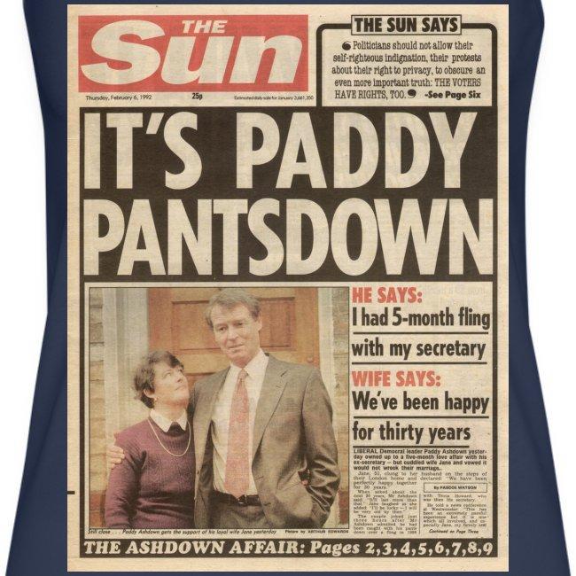 It s Paddy Pantsdown FP C
