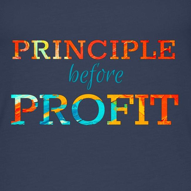 Principle Before Profit