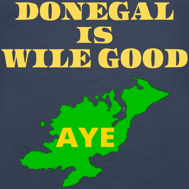 Donegal Is Wile Good