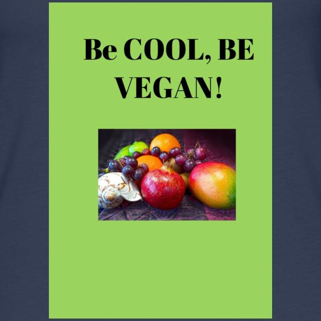 BE cool be Vegan