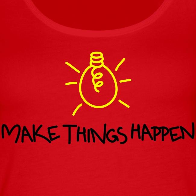 Make Things Happen 2