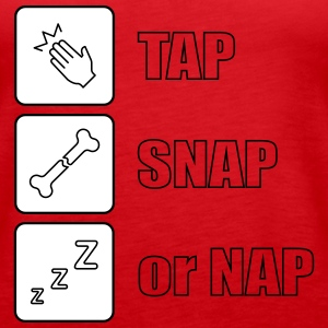 Tap snap or nap - Women's Premium Tank Top