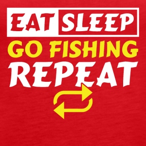 Eat Sleep Go Fishing Repeat - Dame Premium tanktop