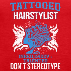 TATTOOED HAIRSTYLIST - Frauen Premium Tank Top