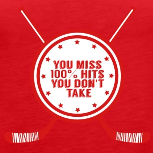 Hockey: You miss 100% hits you don't take - Women's Premium Tank Top