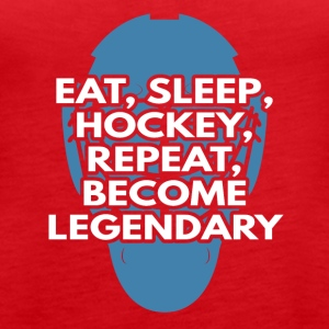 Eishockey: Eat, Sleep, Hockey, Repeat, Become - Frauen Premium Tank Top