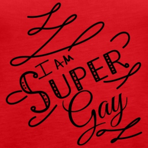 I am super gay - Women's Premium Tank Top