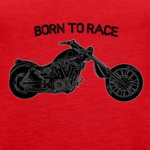 Born to race! - Frauen Premium Tank Top