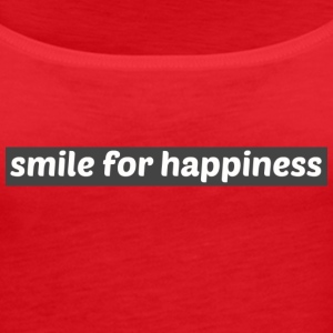 smile for happiness - Premiumtanktopp dam