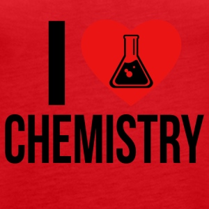 I LOVE CHEMISTRY BLACK - Women's Premium Tank Top