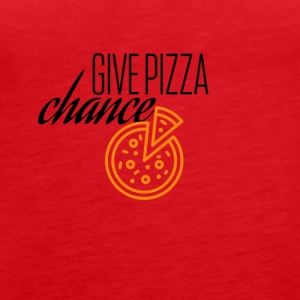 Give this pizza a chance - Frauen Premium Tank Top