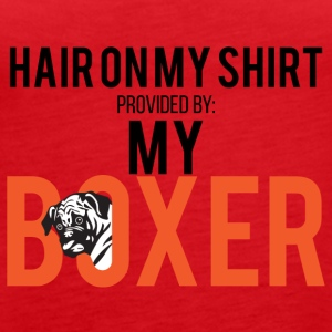 Dog / Boxer: Hair on my shirt provided by: My Box - Women's Premium Tank Top