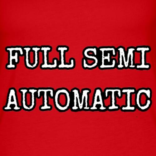Full semi automatic - Women's Premium Tank Top
