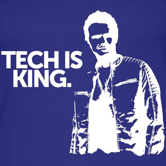 Tech Is King