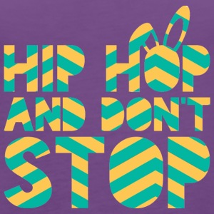 Ostern / Osterhase: Hip Hop And Don´t Stop - Frauen Premium Tank Top