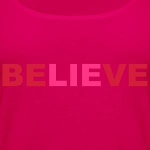 believe - Frauen Premium Tank Top
