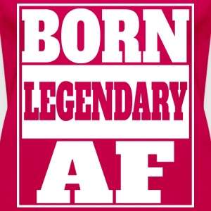 Born legendary af - Frauen Premium Tank Top
