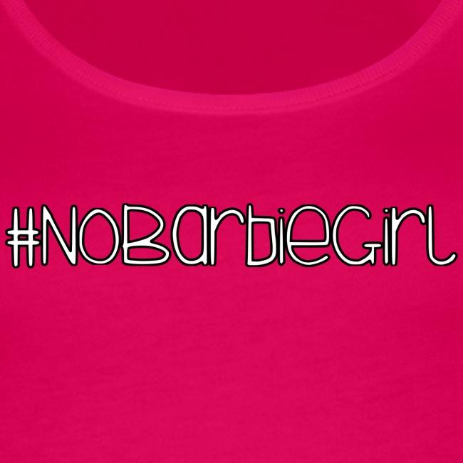 #NOBARBIEGIRL