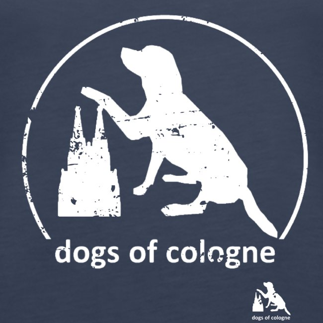 Dogs of Cologne - das Original!