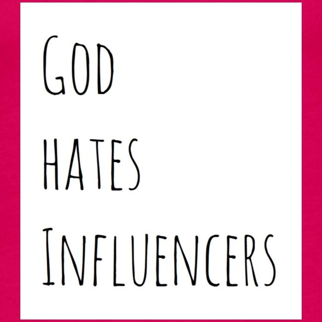God Hates Influencers