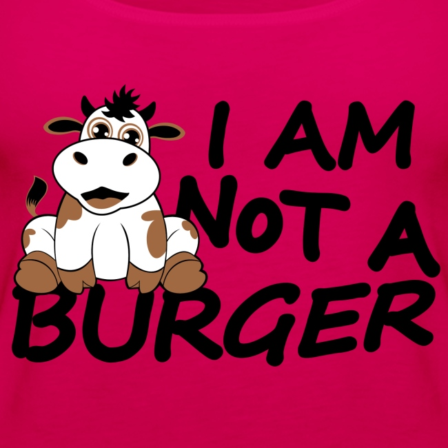 I am not a burger