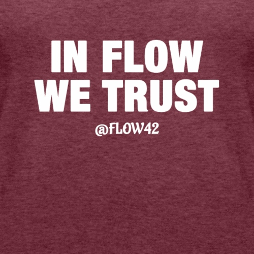 IN FLOW WE TRUST - Canotta premium da donna