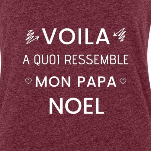 MON PAPA NOEL CADEAU TEE SHIRT - Débardeur Premium Femme