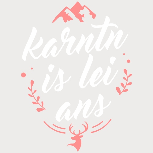 Karntn is lei ans • Nature Edition - Frauen Premium Tank Top