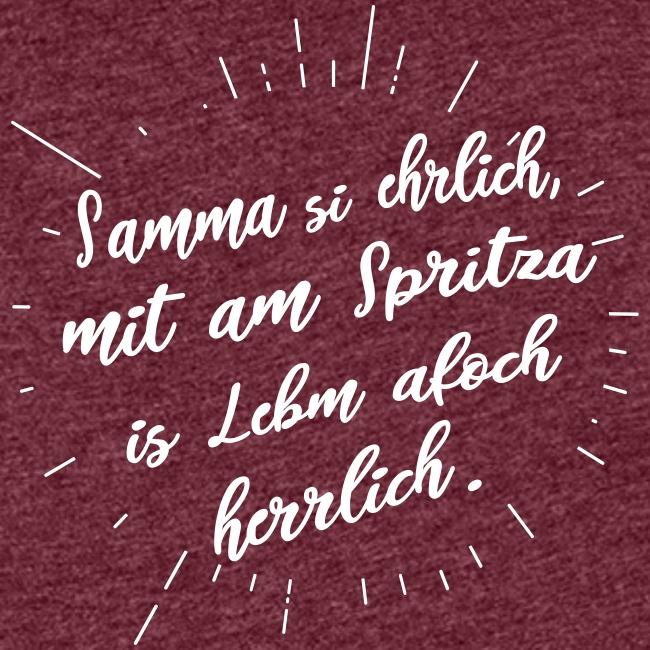 Vorschau: Samma si ehrlich mit am Spritza is Lebm herrlich - Frauen Premium Tank Top