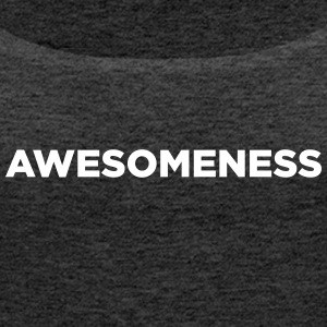 Awesomeness - Women's Premium Tank Top