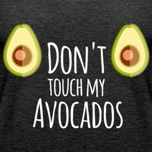 do not touch my avocados - Frauen Premium Tank Top