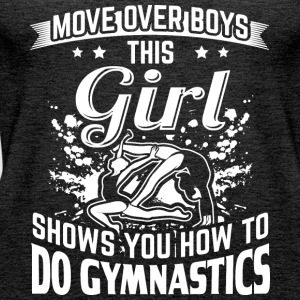 gymnastics MOVE OVER this girls shows - Frauen Premium Tank Top