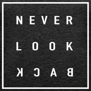 Never Look Back - Tank top damski Premium
