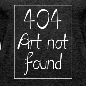 404 - Art Not Found - Error Fail T-Shirt - Frauen Premium Tank Top