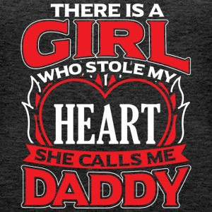 DADDY - THERE IS A GIRL WHO STOLE MY HEART - Women's Premium Tank Top