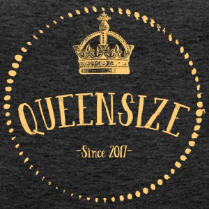 QUEENSIZE - Queen - Prinzessin - Königin - 2017 - Frauen Premium Tank Top