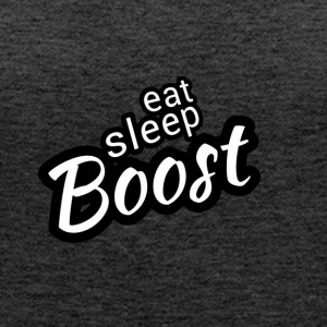 Eat Sleep B00ST - Premiumtanktopp dam