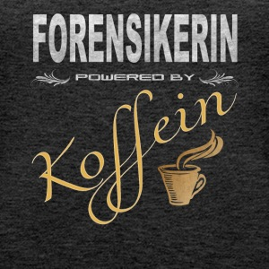 Forensikerin powered by Koffein Design Shirt - Frauen Premium Tank Top