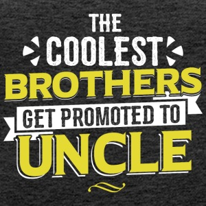 COOLEST BROTHERS GET PROMOTED TO UNCLE - Women's Premium Tank Top