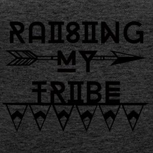 Muttertag: Raising My Tribe - Frauen Premium Tank Top
