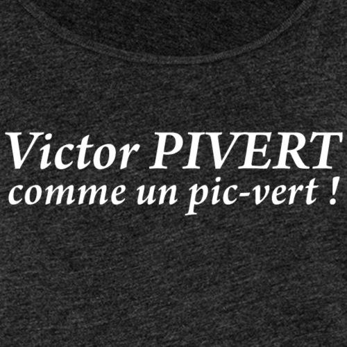 Victor Pivert, comme un pic-vert !