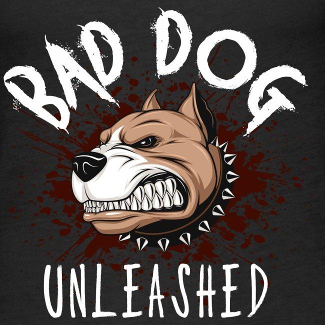 Bad Dog Unleashed