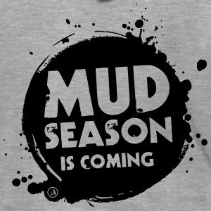 Mud season is coming - Veste à capuche Premium Homme