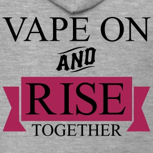 Vape On and Rise Together - Felpa con zip Premium da uomo